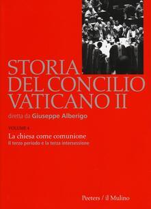Storia del Concilio Vaticano II. Vol. 4: La Chiesa come comunione. Il terzo periodo e la terza intersessione (Settembre 1964-settembre 1965)..pdf