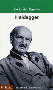 Foto Cover di Heidegger, Libro di Costantino Esposito, edito da Il Mulino