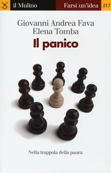 Il panico. Nella trappola della paura - Giovanni Andrea Fava,Elena Tomba - copertina