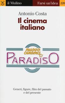 Milanospringparade.it Il cinema italiano. Generi, figure, film del passato e del presente Image