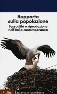 Rapporto sulla popolazione. Sessualità e riproduzione nell'Italia contemporanea - copertina