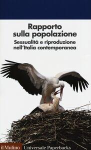 Libro Rapporto sulla popolazione. Sessualità e riproduzione nell'Italia contemporanea