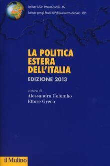 Listadelpopolo.it La politica estera dell'Italia 2013 Image