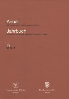 Aboutschuster.de Annali dell'Istituto storico italo-germanico in Trento (2013). Vol. 39 Image