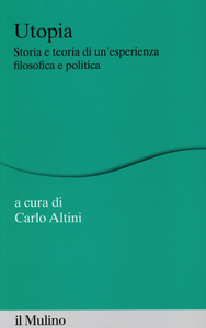 Libro Utopia. Storia e teoria di un'esperienza filosofica e politica