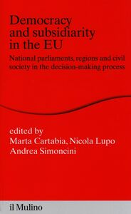 Libro Democracy and subsidiarity in the EU. National Parliaments, regions and civil society in the decision-making process