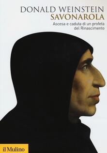 Letterarioprimopiano.it Savonarola. Ascesa e caduta di un profeta del Rinascimento Image