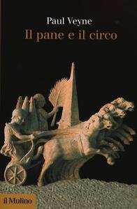 Il pane e il circo - Paul Veyne - copertina