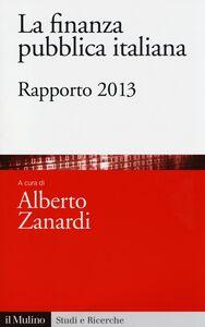 Libro La finanza pubblica italiana. Rapporto 2013