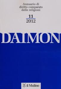 Daimon. Annuario di diritto comparato delle religioni (2012). Vol. 11