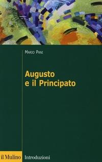 Augusto e il principato - Pani Mario - wuz.it