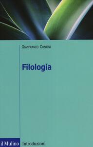 Foto Cover di Filologia, Libro di Gianfranco Contini, edito da Il Mulino