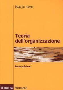 Teoria dellorganizzazione. Tre prospettive: moderna, simbolica, postmoderna.pdf