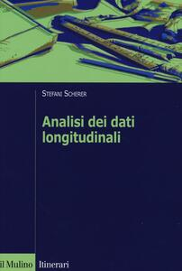 Analisi dei dati longitudinali. Un'introduzione pratica - Stefani Scherer - copertina