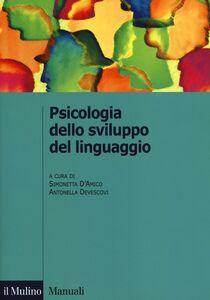 Libro Psicologia dello sviluppo del linguaggio