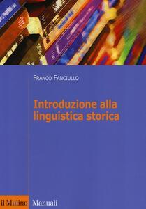 Introduzione alla linguistica storica - Franco Fanciullo - copertina