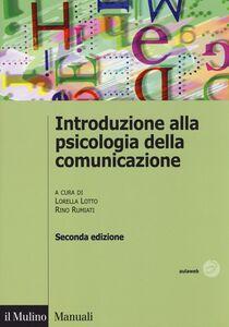 Libro Introduzione alla psicologia della comunicazione