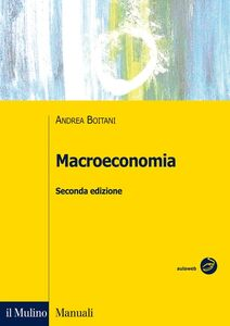Foto Cover di Macroeconomia, Libro di Andrea Boitani, edito da Il Mulino