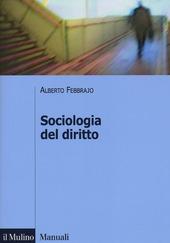Sociologia del diritto. Concetti e problemi