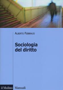 Sociologia del diritto. Concetti e problemi - Alberto Febbrajo - copertina
