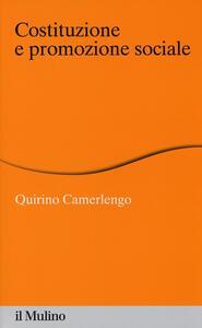 Costituzione e promozione sociale - Quirino Camerlengo - copertina