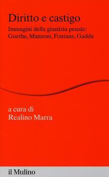 Ipabsantonioabatetrino.it Diritto e castigo. Immagini della giustizia penale: Goethe, Manzoni, Fontane, Gadda Image