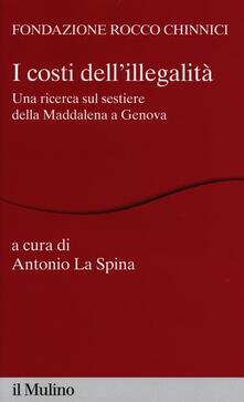 Rallydeicolliscaligeri.it I costi dell'illegalità. Una ricerca sul sestiere della Maddalena a Genova Image