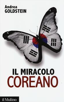 Il miracolo coreano - Andrea Goldstein - copertina