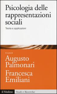 Psicologia delle rappresentazioni sociali. Teoria e applicazioni - copertina