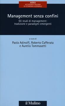 Chievoveronavalpo.it Management senza confini. Gli studi di management: tradizione e paradigmi emergenti Image
