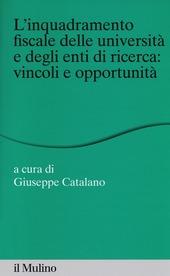 L' inquadramento fiscale delle università e degli enti di ricerca: vincoli e opportunità
