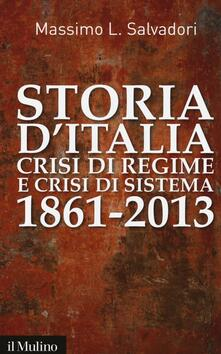 Winniearcher.com Storia d'Italia, crisi di regime e crisi di sistema 1861-2013 Image