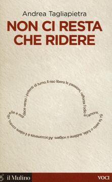 Non ci resta che ridere - Andrea Tagliapietra - copertina