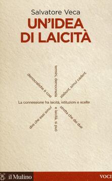 Un' idea di laicità - Salvatore Veca - copertina