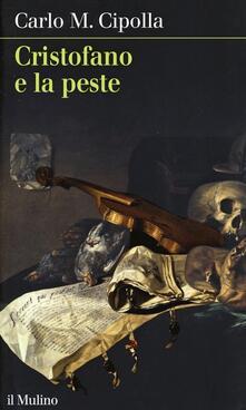 Cristofano e la peste - Carlo M. Cipolla - copertina