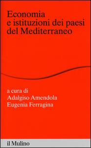 Economia e istituzioni dei paesi del Mediterraneo - copertina