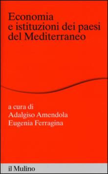 Ristorantezintonio.it Economia e istituzioni dei paesi del Mediterraneo Image