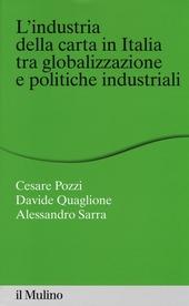 L' industria della carta in Italia tra globalizzazione e politiche industriali