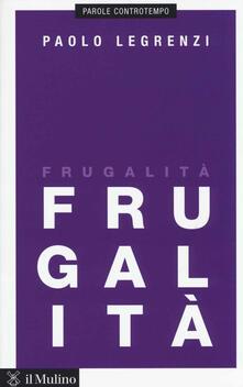 Frugalità - Paolo Legrenzi - copertina