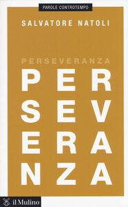 Libro Perseveranza Salvatore Natoli