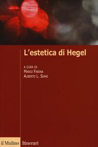 Foto Cover di L' estetica di Hegel, Libro di  edito da Il Mulino