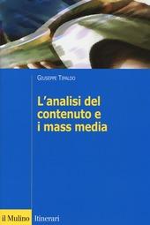 L' analisi del contenuto e i mass media. Oggetti, metodi e strumenti