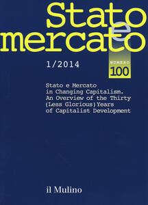 Stato e mercato. Quadrimestrale di analisi dei meccanismi e delle istituzioni sociali, politiche ed economiche (2014). Vol. 1 - copertina