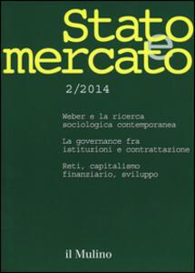 Stato e mercato. Quadrimestrale di analisi dei meccanismi e delle istituzioni sociali, politiche ed economiche (2014). Vol. 2 - copertina