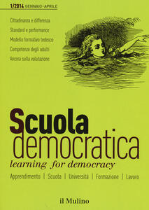 Scuola democratica. Learning for democracy (2014). Vol. 1: Gennaio-aprile. - copertina