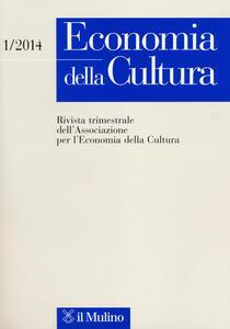 Economia della cultura (2014). Vol. 1 - copertina
