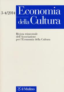 Economia della cultura (2014) vol. 3-4.pdf