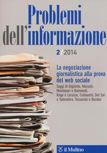 Problemi dell'informazione (2014). Vol. 2: La negoziazione giornalistica alla prova del web sociale. - copertina