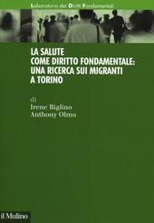 La salute come diritto fondamentale: una ricerca sui migranti a Torino