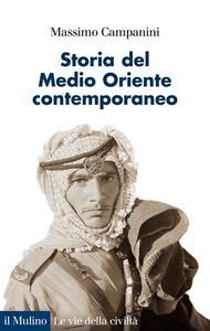 Storia del Medio Oriente contemporaneo - Massimo Campanini - copertina